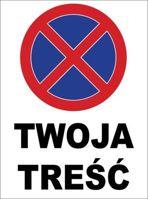 ТАБЛИЧКА запрет парковки ВАШЕ СОДЕРЖАНИЕ DIBOND40x30