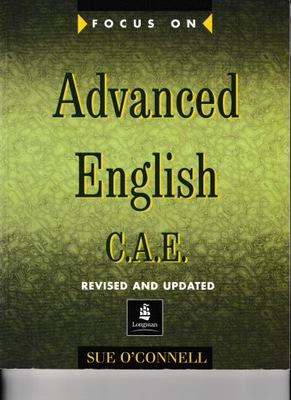 Focus on Advanced English CAE Sue O'Connell