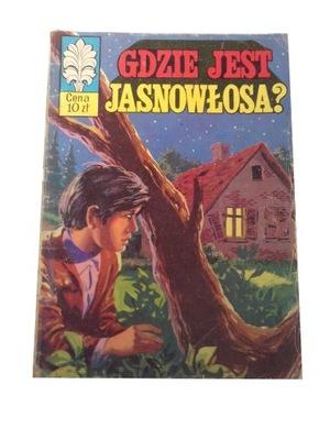 KAPITAN ŻBIK GDZIE JEST JASNOWŁOSA? 1974 r. wyd. I