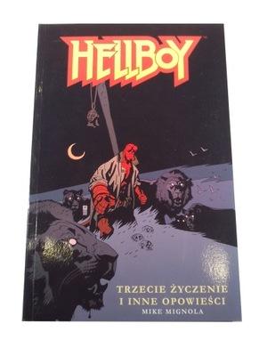 HELLBOY TRZECIE ŻYCZENIE i INNE OPOWIEŚCI 2005 r.