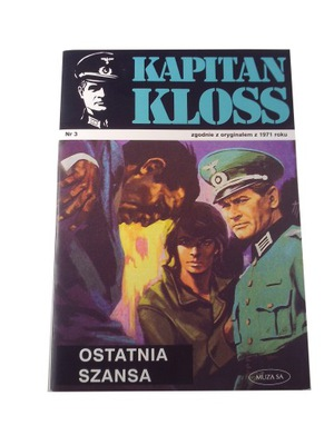 KAPITAN KLOSS 3. OSTATNIA SZANSA 2001 r.