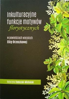 Inkulturacyjne funkcje motywów florystycznych...