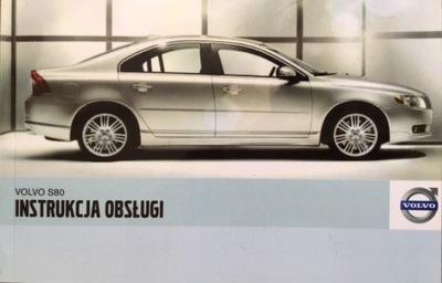 VOLVO S80 POLSKA ИНСТРУКЦИЯ ОБСЛУЖИВАНИЯ 2006-2009