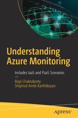 Understanding Azure Monitoring: Includes IaaS and