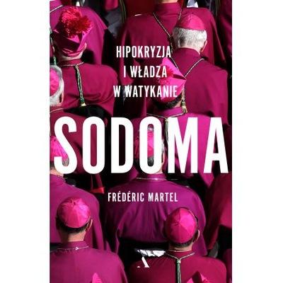 Sodoma Hipokryzja i władza w Watykanie Martel