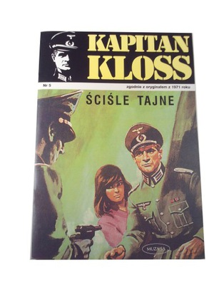 KAPITAN KLOSS 5. ŚCIŚLE TAJNE 2001 r.