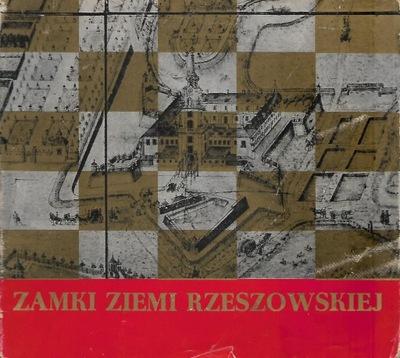 Zamki budownictwo obronne ziemi rzeszowskiej [spis