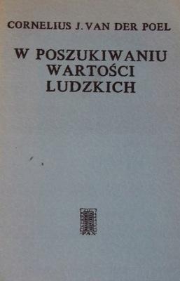 W POSZUKIWANIU WARTOŚCI LUDZKICH. van der Poel.