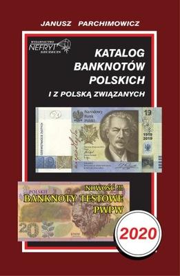 KATALOG BANKNOTÓW POLSKICH PARCHIMOWICZ 2020