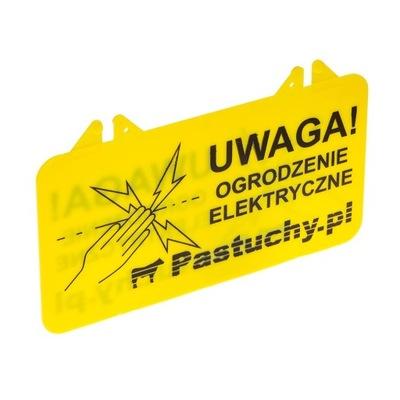 Tabliczka UWAGA Ogrodzenie elektryczne
