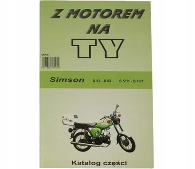 SIMSON S51 КНИЖКА KATALOG ЗАПЧАСТИ Z MOTOREM НА TY