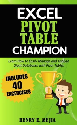 Excel Pivot Table Champion: How to Easily Manage