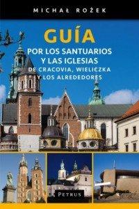 Guía por los santuarios y las iglesias de Cracovia