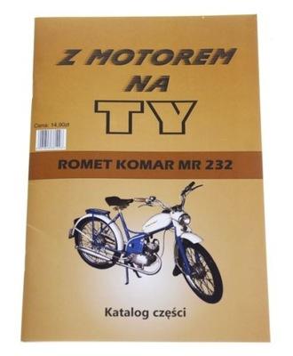КНИЖКА ОБСЛУЖИВАНИЯ KATALOG ЗАПЧАСТИ ROMET KOMAR MR 232
