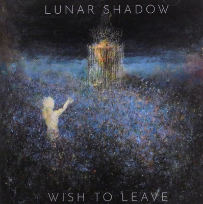 LUNAR SHADOW: WISH TO LEAVE [CD]