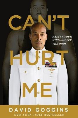 Can't Hurt Me: Master Your Mind