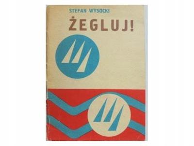 Żegluj! - Stefan Wysocki1974 24h wys - 7272887267 - oficjalne ...