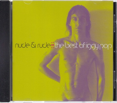 CD- IGGY POP- NUDE AND RUDE: THE BEST OF (NOWA)
