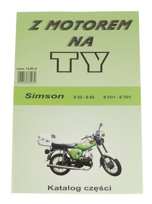 Z MOTOREM НА TY WYKAZ KATALOG ЗАПЧАСТИ SIMSON S51