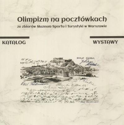 Olimpizm na pocztówkach SPORT Olimpiady