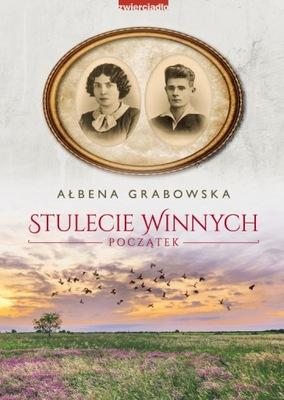 Stulecie Winnych. Początek. Ałbena Grabowska