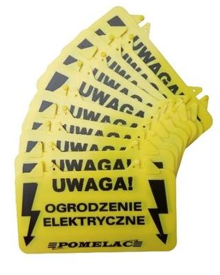 Tabliczka ostrzegawcza do ogrodzenia elek 10szt