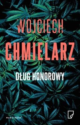Dług honorowy. Wojciech Chmielarz