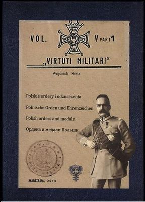 Polskie Ordery i Odznaczenia-tomV Virtuti Militari