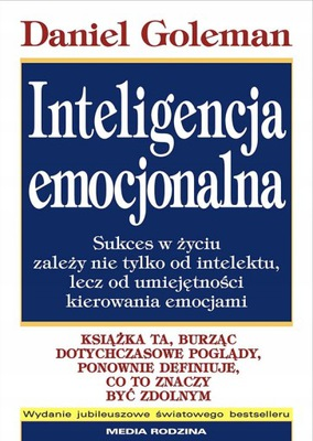 Inteligencja emocjonalna. Daniel Goleman