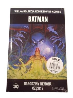 WKKDC 35. BATMAN NARODZINY DEMONA 2 - nowy