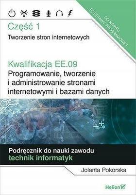 Kwalifikacja EE.09. Podręcznik. Jolanta Pokorska.