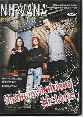 Nirvana Niedopowiedziana historia DVD