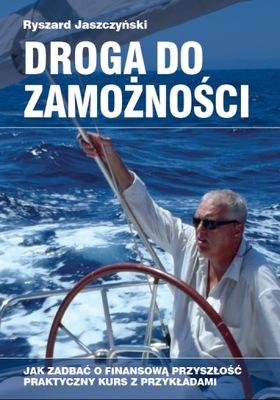 Droga do zamożności - Ryszard Jaszczyński