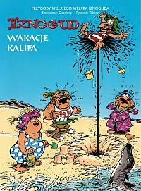IZNOGUD - WAKACJE KALIFA