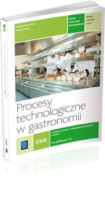 PROCESY TECHNOLOGICZNE W GASTRONOMII CZ. 1 GASTR..