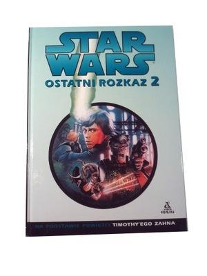 STAR WARS OSTATNI ROZKAZ 2 wyd. I 2003 r.
