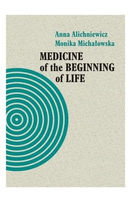 MEDICINE OF THE BEGINNING OF LIFE. BIOETHICAL - An