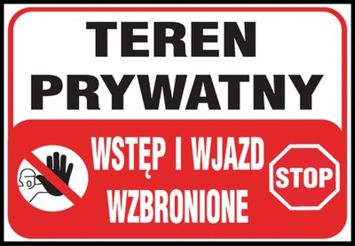 Teren prywatny zakaz wstępu wjazdu znak tablica