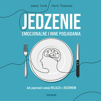 Jedzenie emocjonalne i inne. Audiobook MP3
