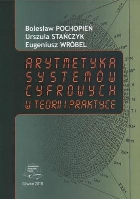 Arytmetyka systemów cyfrowych w teorii i praktyce