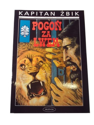 KAPITAN ŻBIK POGOŃ ZA LWEM 2002 r.