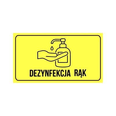 Etykieta naklejka DEZYNFEKCJA RĄK
