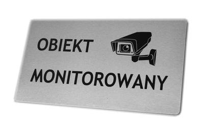 Tabliczka Nierdzewna- OBIEKT MONITOROWANY -22x12cm