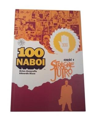 100 NABOI 1. STRACONE JUTRO 2003 r.