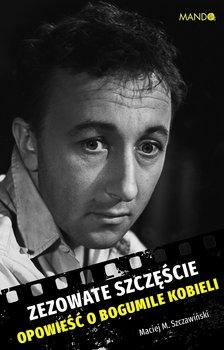 Zezowate szczęście - Maciej M Szczawiński