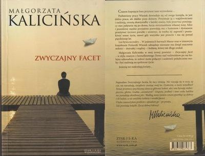 ZWYCZAJNY FACET Małgorzata Kalicińska