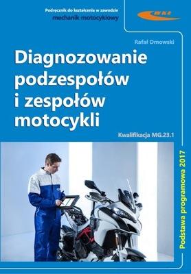 Diagnozowanie podzespołów i zespołów motocyklowych