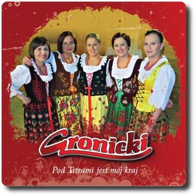 Gronicki - Pod Tatrami Jest Mój Kraj CD