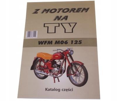КНИЖКА СЕРВИСНАЯ KATALOG ЗАПЧАСТИ WFM 125 M06 1964