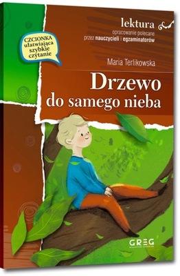 DRZEWO DO SAMEGO NIEBA - Terlikowska Maria